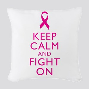 Keep Calm And Fight On Breast Cancer Support Woven