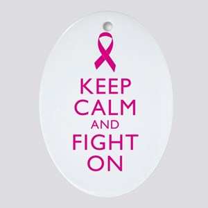 Keep Calm And Fight On Breast Cancer Support Ornam