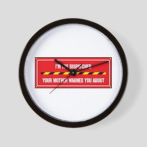 I'm the Dispatcher Wall Clock