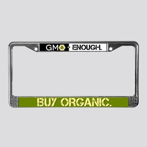 GMO-Enough Buy Organic License Plate Frame