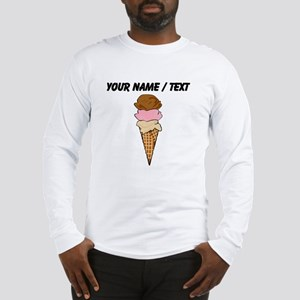 Custom Three Scoop Ice Cream Cone Long Sleeve T-Sh