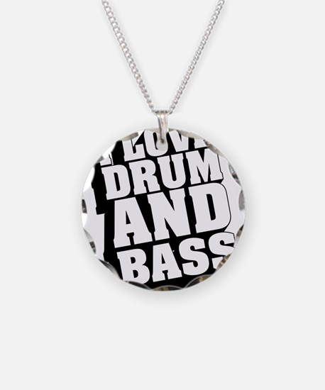 I Love Drum And Bass Necklace Circle Charm