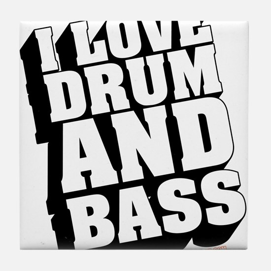 I Love Drum And Bass Tile Coaster