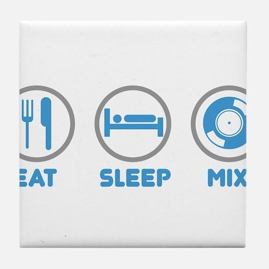 Eat Sleep Mix Again Tile Coaster