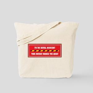 I'm the Dental Assistant Tote Bag