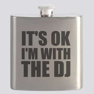 It's OK I'm With The DJ Flask