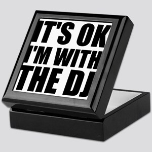 It's OK I'm With The DJ Keepsake Box