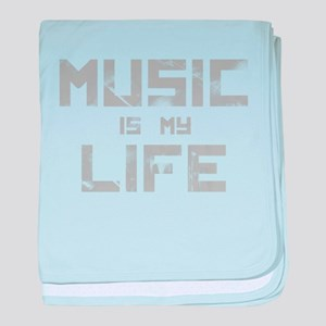 Music Is My Life baby blanket