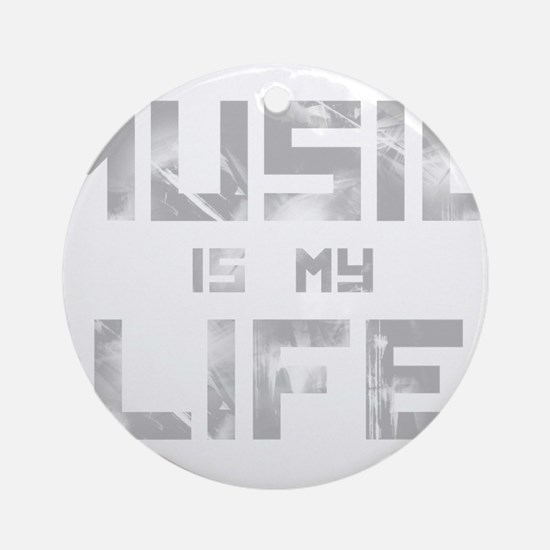 Music Is My Life Ornament (Round)