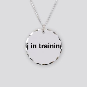 DJ In Training Necklace Circle Charm
