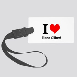 I love Elena Gilbert Luggage Tag