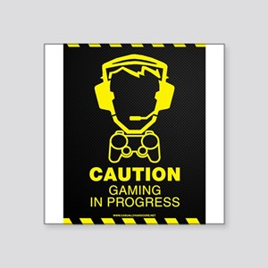 "Gaming In Progress Square Sticker 3"" x 3"""