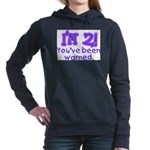 warnedabout2 Hooded Sweatshirt