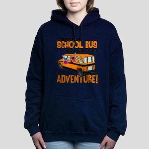 Driving a School Bus Hooded Sweatshirt
