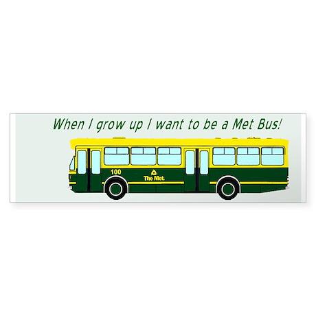 Met Bus Bumper Sticker