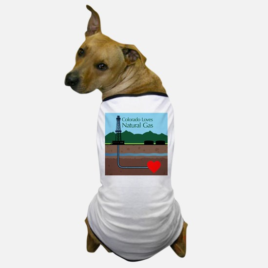 Colorado Loves Natural Gas Dog T-Shirt