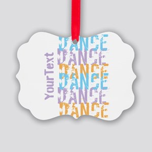 Customize DANCE DANCE DANCE Picture Ornament