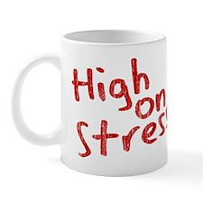 High on Stress Mug