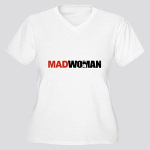 Mad Woman Plus Size T-Shirt