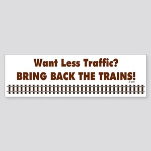 Bring Back Trains Bumper Sticker