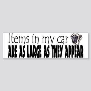 Items in my car - Mastiff Bumper Sticker