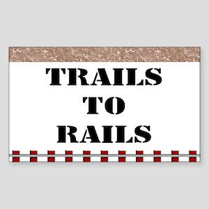 Trails To Rails Sticker