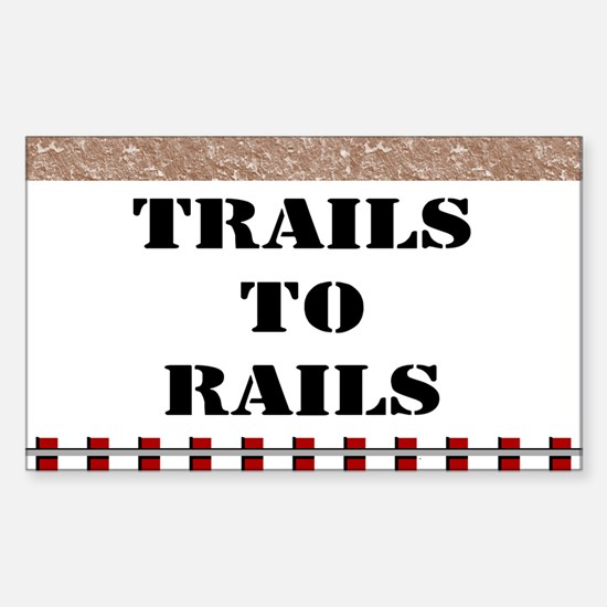 Trails To Rails Decal