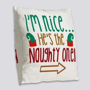 Im Nice Hes Naughty Elf Hat Burlap Throw Pillow