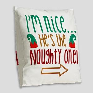 Im Nice Hes Naughty Elf Hat Burlap Throw Pillow