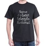 Fictional Friends Dark T-Shirt