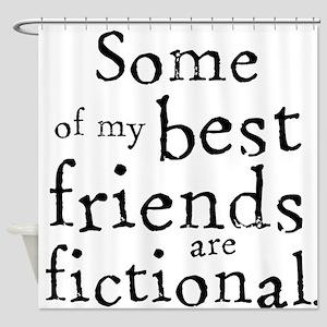 Fictional Friends Shower Curtain
