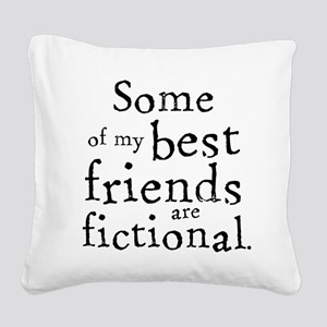 Fictional Friends Square Canvas Pillow