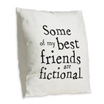 Fictional Friends Burlap Throw Pillow