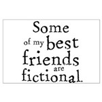 Fictional Friends Large Poster