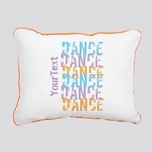 Customize DANCE DANCE DANCE Rectangular Pillow