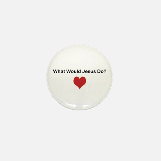 What Would Jesus Do? Mini Button