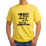 Pain Is Yellow T-Shirt
