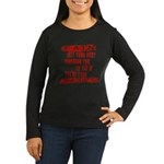 Pain Is Women's Long Sleeve Dark T-Shirt