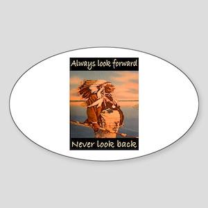 ALWAYS LOOK FORWARD... Sticker (Oval)