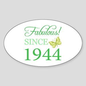 Fabulous Since 1944 Sticker (Oval)