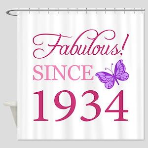 Fabulous Since 1934 Shower Curtain