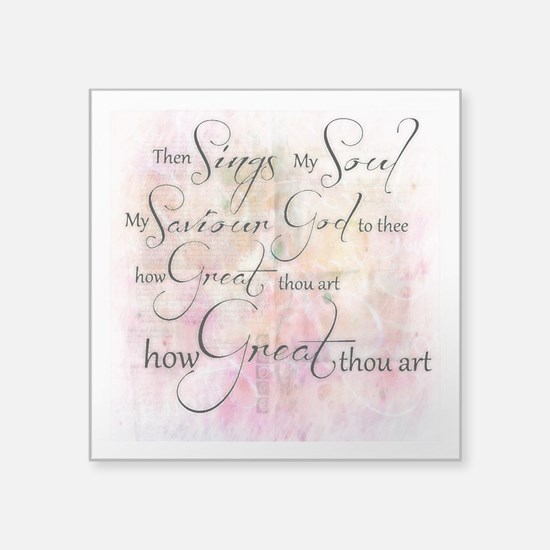 How great thou art Sticker