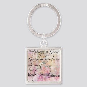 How great thou art Keychains