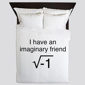 I Have An Imaginary Friend Queen Duvet