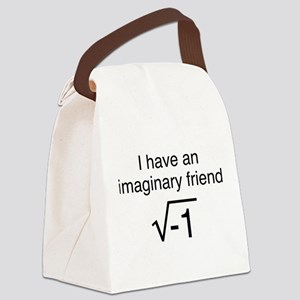 I Have An Imaginary Friend Canvas Lunch Bag