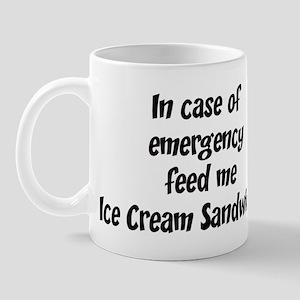 Feed me Ice Cream Sandwiches Mug