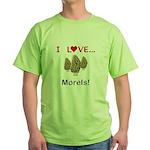 I Love Morels Green T-Shirt