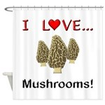 I Love Mushrooms Shower Curtain