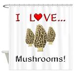 I Love Mushrooms Shower Curtain