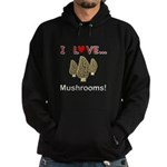 I Love Mushrooms Hoodie (dark)